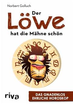 Der Löwe hat die Mähne schön - Golluch, Norbert