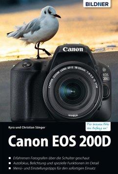 Canon EOS 200D - Für bessere Fotos von Anfang an!: Das umfangreiche Praxisbuch (eBook, PDF) - Sänger, Dr. Kyra; Sänger, Dr. Christian