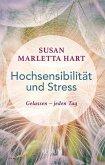Hochsensibilität und Stress