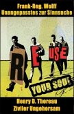 REUSE YOUR SOUL