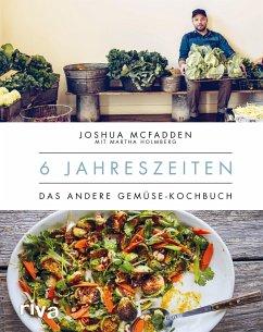 6 Jahreszeiten - McFadden, Joshua; Holmberg, Martha