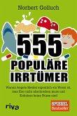 555 populäre Irrtümer