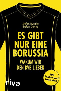 Es gibt nur eine Borussia - Buczko, Stefan; Döring, Stefan
