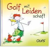 Oups - Golf mit Leidenschaft
