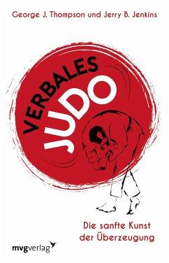 Verbales Judo - Thompson, George J.;Jenkins, Jerry B.