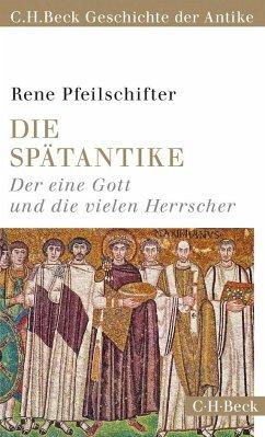 Die Spätantike - Pfeilschifter, Rene