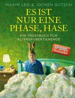 Es ist nur eine Phase, Hase (eBook, ePUB) - Leo, Maxim; Gutsch, Jochen