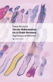Von der Höhlenmalerei bis zu Dieter Herrmann