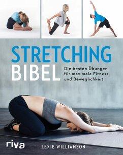 Stretching-Bibel - Williamson, Lexie