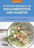 Die richtige Ernährung bei Insulinresistenz und Diabetes