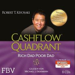 Cashflow Quadrant: Rich Dad Poor Dad, 8 Audio-CDs - Kiyosaki, Robert T.