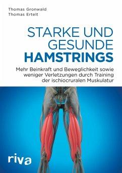 Starke und gesunde Hamstrings - Gronwald, Thomas; Ertelt, Thomas