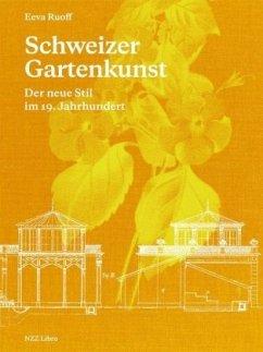 Schweizer Gartenkunst - Ruoff, Eeva