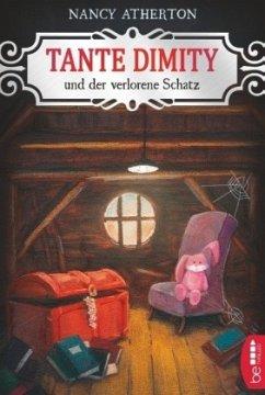 Tante Dimity und der verlorene Schatz / Tante Dimity Bd.21 - Atherton, Nancy