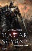Hatar Stygan - Der Dunkle Hass / Die Chroniken von Waldsee Bd.6