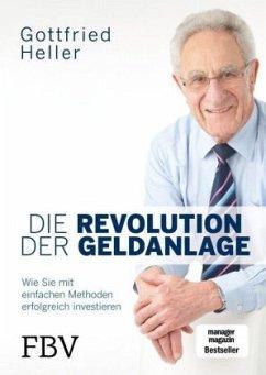 Die Revolution der Geldanlage - Heller, Gottfried