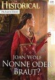 Nonne oder Braut? (eBook, ePUB)