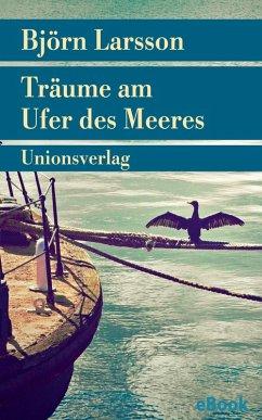 Träume am Ufer des Meeres (eBook, ePUB)
