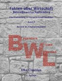 Fakten über Wirtschaft - Band 2 - BetriebsWirtschaftsLehre - (eBook, ePUB)