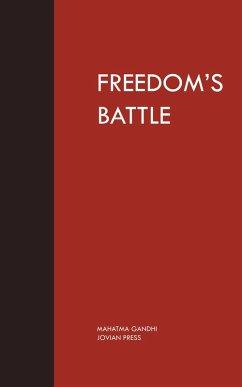 Freedom's Battle (eBook, ePUB) - Gandhi, Mahatma