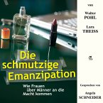 Die schmutzige Emanzipation (MP3-Download)