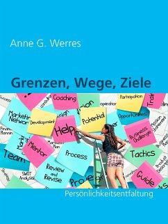 Grenzen, Wege, Ziele (eBook, ePUB)