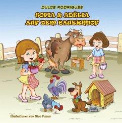 Sofia & Adélia auf dem Bauernhof (eBook, ePUB)