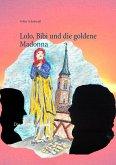 Lolo, Bibi und die goldene Madonna (eBook, ePUB)