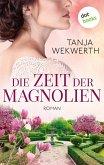 Die Zeit der Magnolien (eBook, ePUB)