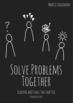 Solve Problems Together (eBook, ePUB)