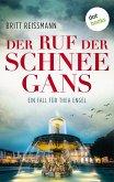 Der Ruf der Schneegans / Ein Fall für Thea Engel Bd.2 (eBook, ePUB)