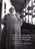 Historia de las misericordias de Dios en un alma (eBook, ePUB)