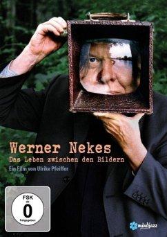 Werner Nekes - Das Leben zwischen den Bildern - Nekes,Werner
