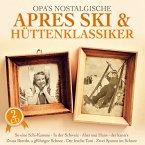Opa'S Nostalgische Apres Ski & Hüttenklassiker