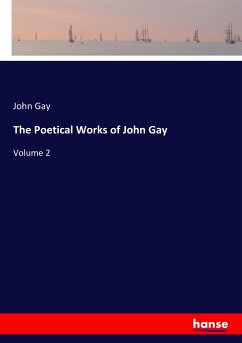 The Poetical Works of John Gay: Volume 2