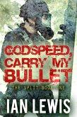 Godspeed, Carry My Bullet (The Split, #1) (eBook, ePUB)