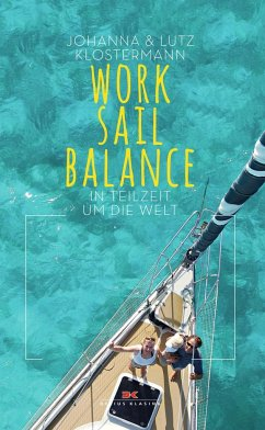 Work Sail Balance - Klostermann, Johanna;Klostermann, Lutz