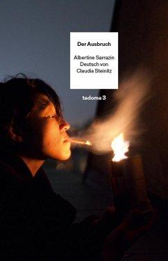 Der Ausbruch - Sarrazin, Albertine