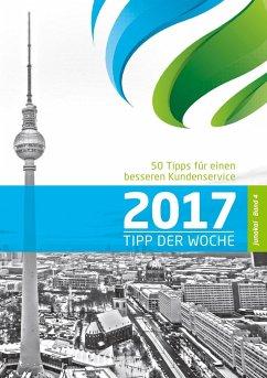 50 TIPPS FÜR EINEN BESSEREN KUNDENSERVICE - BAND 4