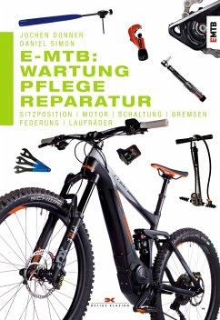 E-MTB: Wartung, Pflege & Reparatur - Donner, Jochen;Simon, Daniel