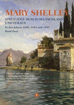 Streifzüge durch Deutschland und Italien - Shelley, Mary Wollstonecraft