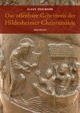 Das offenbare Geheimnis der Hildesheimer Christussäule