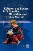 Kulturen des Buches in Spätantike, Mittelalter und Früher Neuzeit