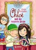 Chloé und die rosarote Brille / Chloé Bd.3