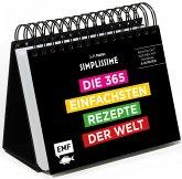 Simplissime - Die 365 einfachsten Rezepte der Welt: Tischkalender