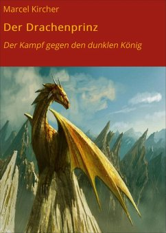 Der Drachenprinz (eBook, ePUB) - Kircher, Marcel