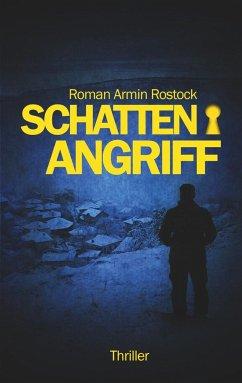 Schattenangriff - Rostock, Roman Armin