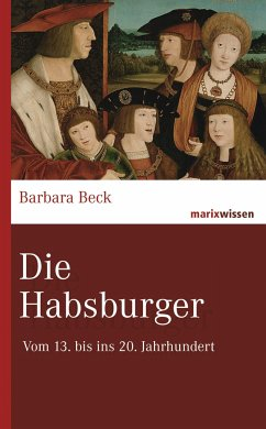 Die Habsburger - Beck, Barbara