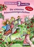 Lesenlernen in 3 Schritten - Die schönsten Prinzessinnengeschichten