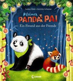 Kleiner Panda Pai - Ein Freund aus der Fremde - Hula, Saskia